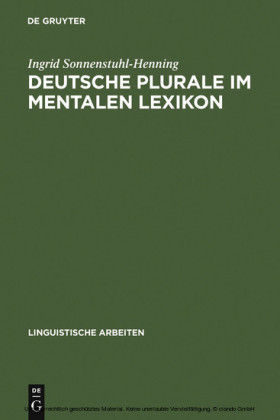 Deutsche Plurale im mentalen Lexikon