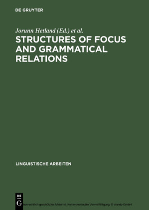 Structures of Focus and Grammatical Relations