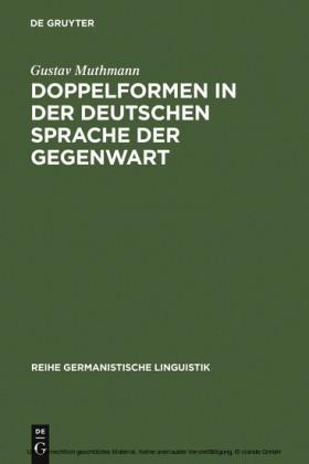 Doppelformen in der deutschen Sprache der Gegenwart