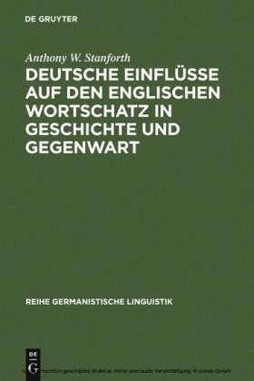Deutsche Einflüsse auf den englischen Wortschatz in Geschichte und Gegenwart