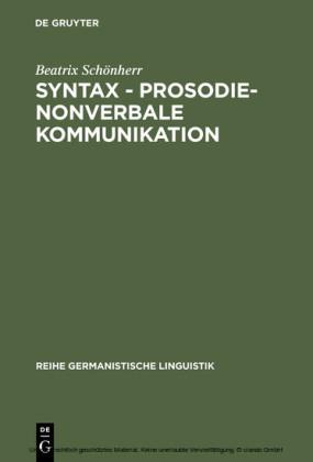 Syntax - Prosodie - nonverbale Kommunikation