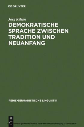 Demokratische Sprache zwischen Tradition und Neuanfang