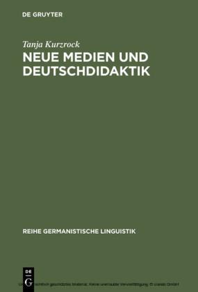 Neue Medien und Deutschdidaktik