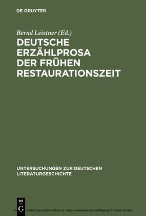 Deutsche Erzählprosa der frühen Restaurationszeit
