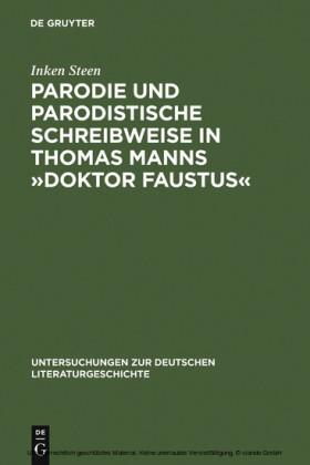 Parodie und parodistische Schreibweise in Thomas Manns