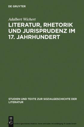 Literatur, Rhetorik und Jurisprudenz im 17. Jahrhundert