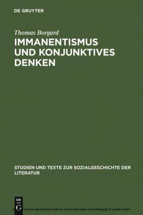 Immanentismus und konjunktives Denken