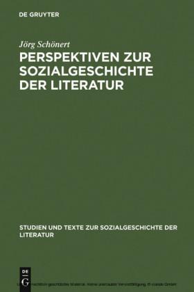 Perspektiven zur Sozialgeschichte der Literatur
