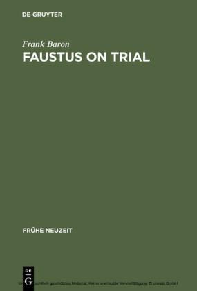 Faustus on Trial