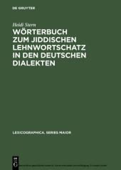 Wörterbuch zum jiddischen Lehnwortschatz in den deutschen Dialekten