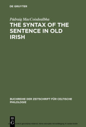 The Syntax of the Sentence in Old Irish