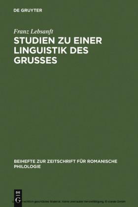 Studien zu einer Linguistik des Grußes