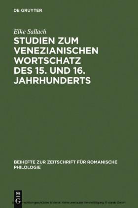 Studien zum venezianischen Wortschatz des 15. und 16. Jahrhunderts