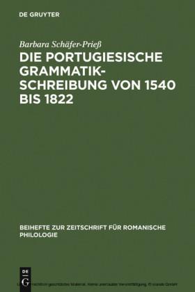 Die portugiesische Grammatikschreibung von 1540 bis 1822