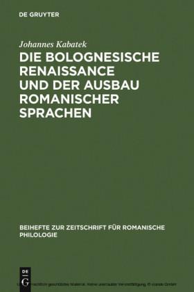 Die Bolognesische Renaissance und der Ausbau romanischer Sprachen