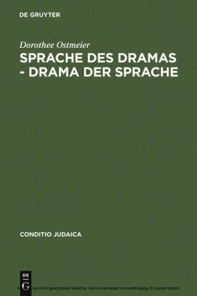 Sprache des Dramas - Drama der Sprache