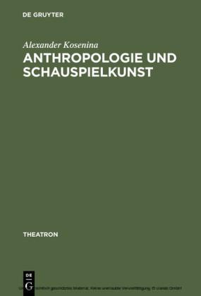 Anthropologie und Schauspielkunst