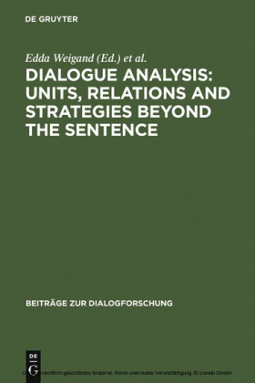 Dialogue Analysis: Units, relations and strategies beyond the sentence