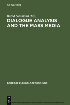 Dialogue Analysis and the Mass Media