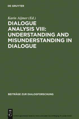 Dialogue Analysis VIII: Understanding and Misunderstanding in Dialogue