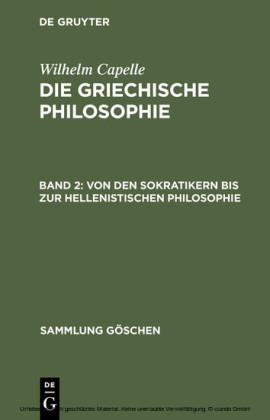 Von den Sokratikern bis zur hellenistischen Philosophie