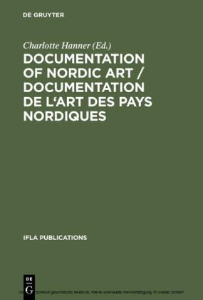 Documentation of Nordic Art / Documentation de l'art des pays nordiques / Documentation l'Art des Pays Nordiques Design, Bibliographies, Bases de données
