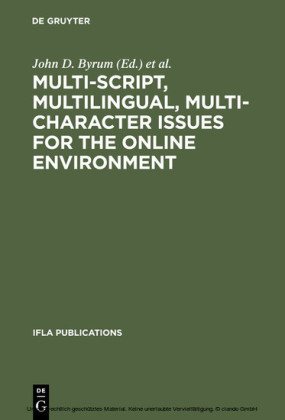 Multi-script, Multilingual, Multi-character Issues for the Online Environment