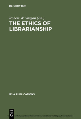 The Ethics of Librarianship