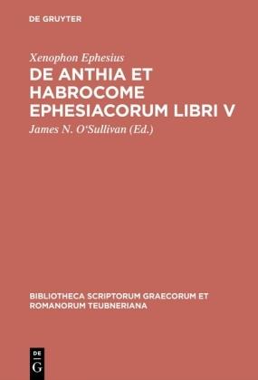 De Anthia et Habrocome Ephesiacorum libri V
