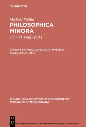 Opuscula logica, physica, allegorica, alia