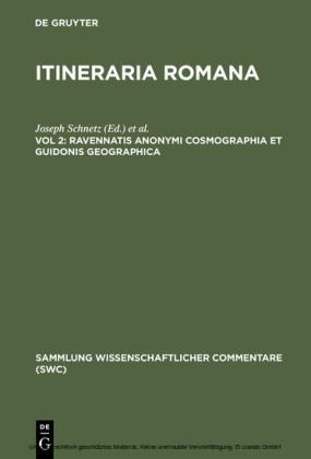 Ravennatis Anonymi cosmographia et Guidonis geographica