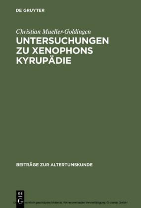 Untersuchungen zu Xenophons Kyrupädie