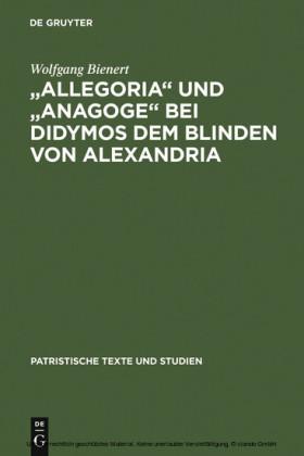 'Allegoria' und 'Anagoge' bei Didymos dem Blinden von Alexandria