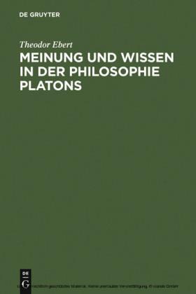Meinung und Wissen in der Philosophie Platons