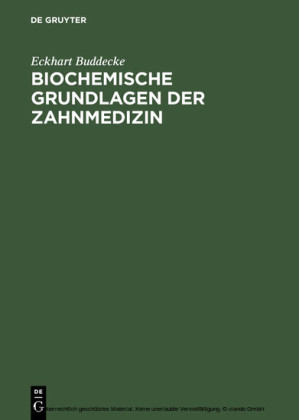 Biochemische Grundlagen der Zahnmedizin