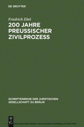 200 Jahre preußischer Zivilprozeß