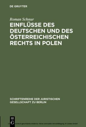 Einflüsse des deutschen und des österreichischen Rechts in Polen