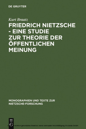 Friedrich Nietzsche - Eine Studie zur Theorie der Öffentlichen Meinung
