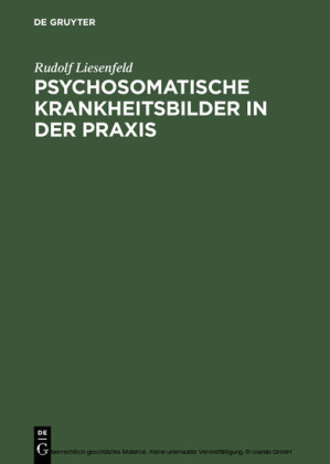 Psychosomatische Krankheitsbilder in der Praxis