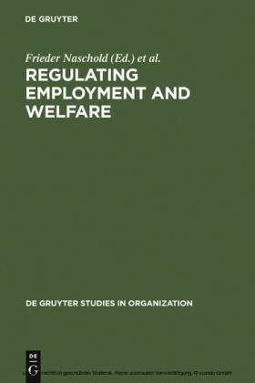 Regulating Employment and Welfare