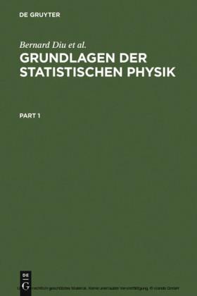Grundlagen der Statistischen Physik