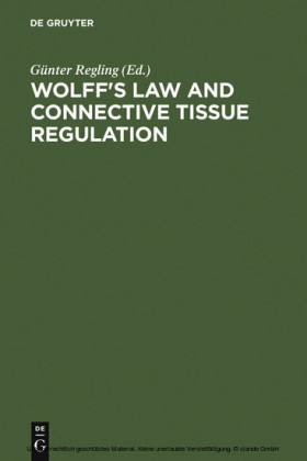Wolff's Law and Connective Tissue Regulation
