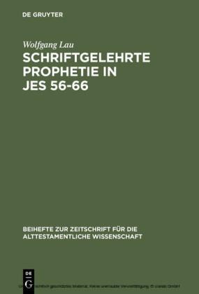 Schriftgelehrte Prophetie in Jes 56-66