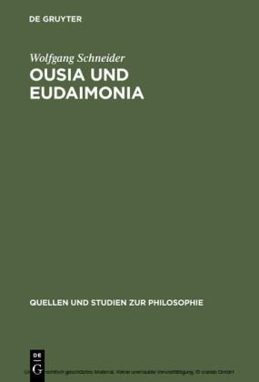 Ousia und Eudaimonia