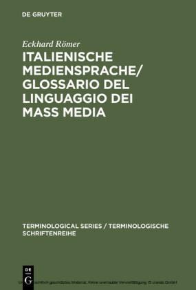 Italienische Mediensprache / Glossario del linguaggio dei mass media