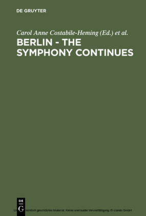 Berlin - The Symphony Continues
