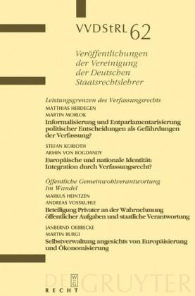 Leistungsgrenzen des Verfassungsrechts. Öffentliche Gemeinwohlverantwortung im Wandel