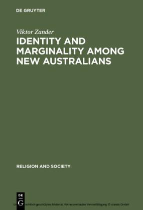 Identity and Marginality among New Australians
