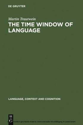 The Time Window of Language