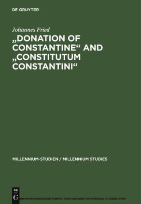 'Donation of Constantine' and 'Constitutum Constantini'